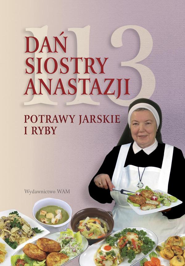 113 Dan Siostry Anastazji Potrawy Jarskie I Ryby Przepisy Siostry Anastazji